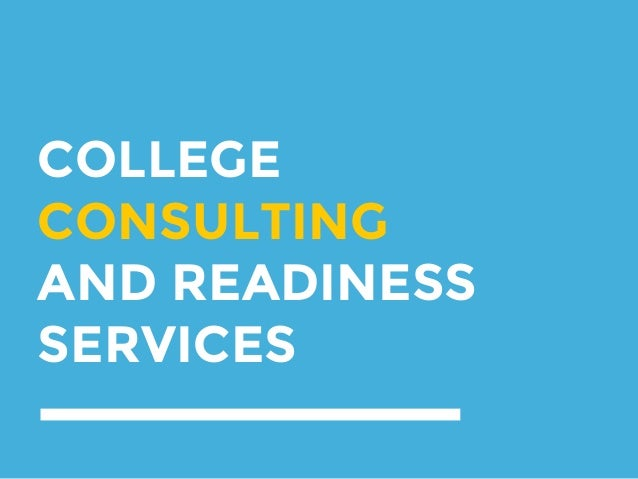 COLLEGE CONSULTING AND READINESS SERVICES