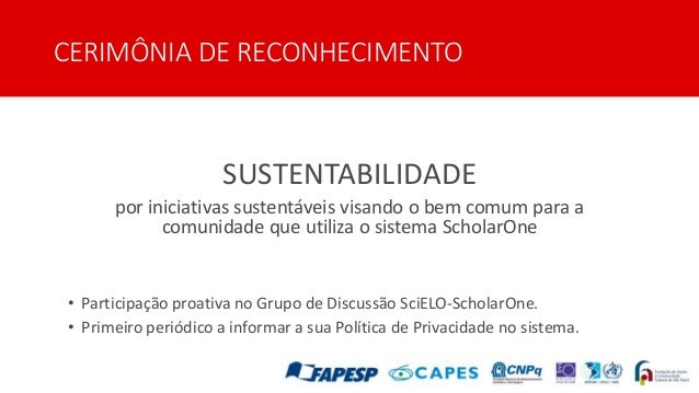 CERIMÔNIA DE RECONHECIMENTO SUSTENTABILIDADE por iniciativas sustentáveis visando o bem comum para a comunidade que utiliz...