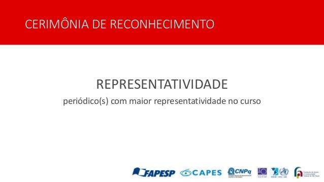CERIMÔNIA DE RECONHECIMENTO REPRESENTATIVIDADE periódico(s) com maior representatividade no curso