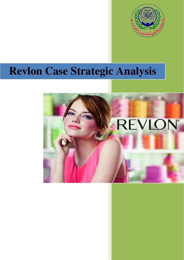 Revlon Case Strategic Analysis