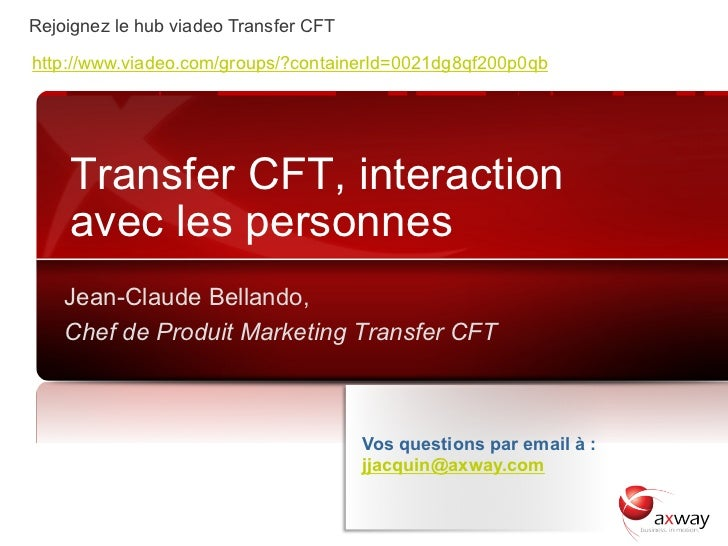 Rejoignez le hub viadeo Transfer CFT http://www.viadeo.com/groups/?containerId=0021dg8qf200p0qb           Transfer CFT, in...