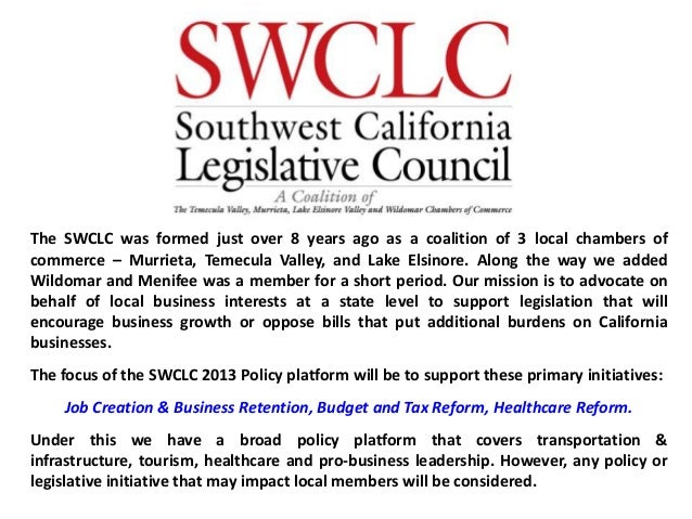 The SWCLC was formed just over 8 years ago as a coalition of 3 local chambers ofcommerce – Murrieta, Temecula Valley, and ...