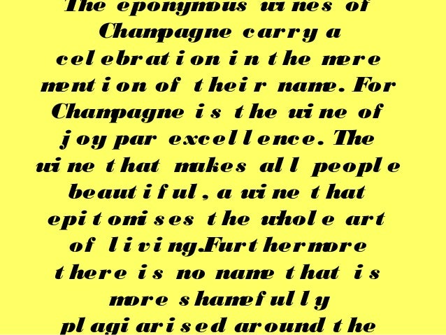 The eponymous wi nes of Champagne carry a cel ebrat i on i n t he mere ment i on of t hei r name. For Champagne i s t he w...