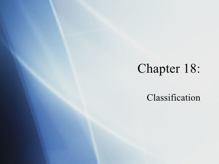 Chapter 18: Classification