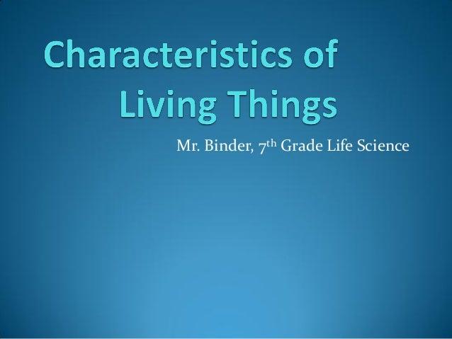 Mr. Binder, 7th Grade Life Science