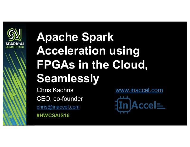 Apache Spark Acceleration Using Hardware Resources in the