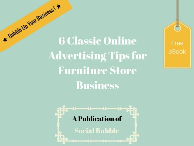 6 classic online advertising tips for furniture store business