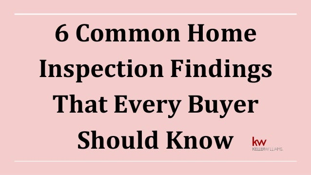 6 Common Home Inspection Findings That Every Buyer Should Know
