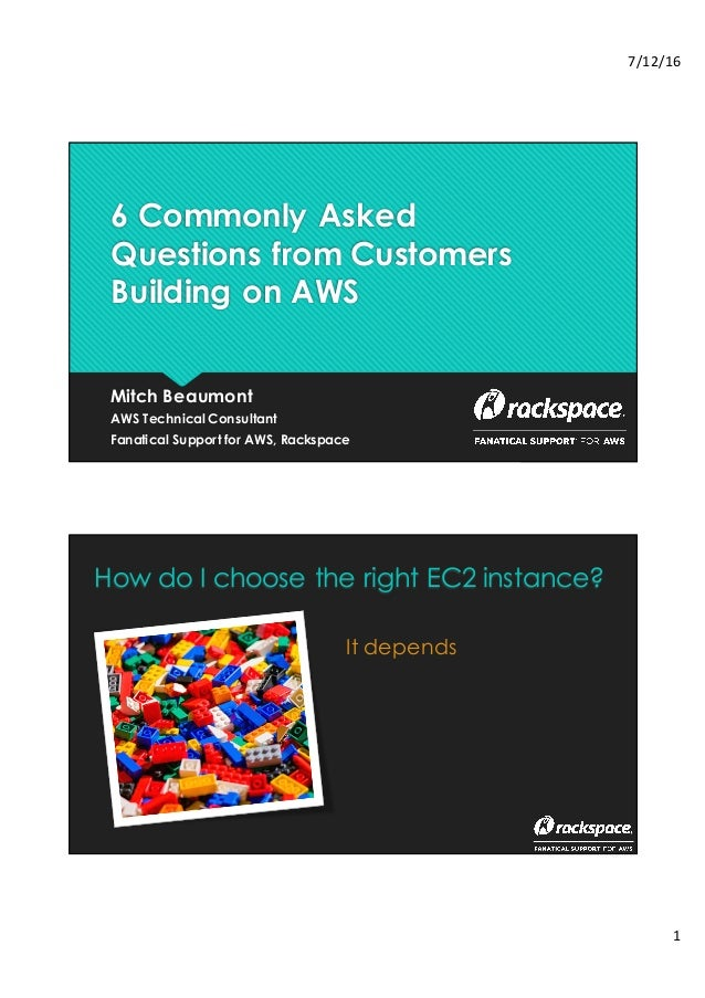 6 Commonly Asked Questions from Customers Building on AWS
