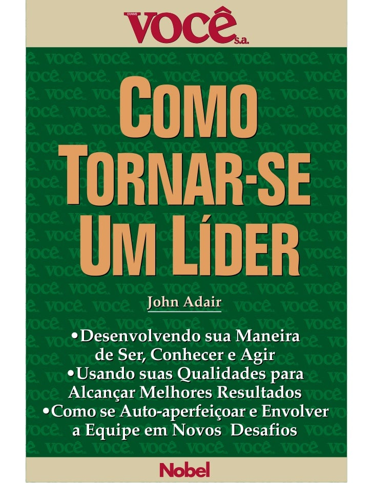 Tradução do Leadership Skillsoriginalmente publicada em 1997, em comum acordocom o Institute of Personnel and Development....