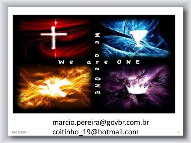 30/12/2014 1 marcio.pereira@govbr.com.br coitinho_19@hotmail.com