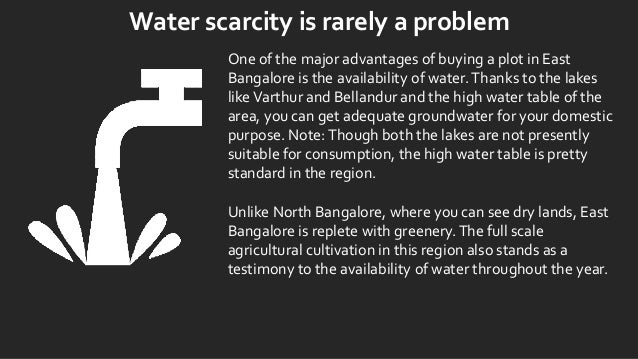 Water scarcity is rarely a problem One of the major advantages of buying a plot in East Bangalore is the availability of w...