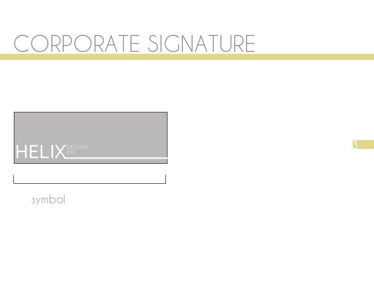 CORPORATE SIGNATURE                      3HELIX     DESIGN          INC symbol