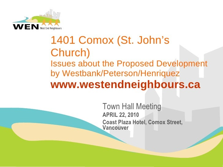1401 Comox  (St. John's Church) Issues about the  Proposed Development  by Westbank/Peterson/Henriquez www.westendneighbou...
