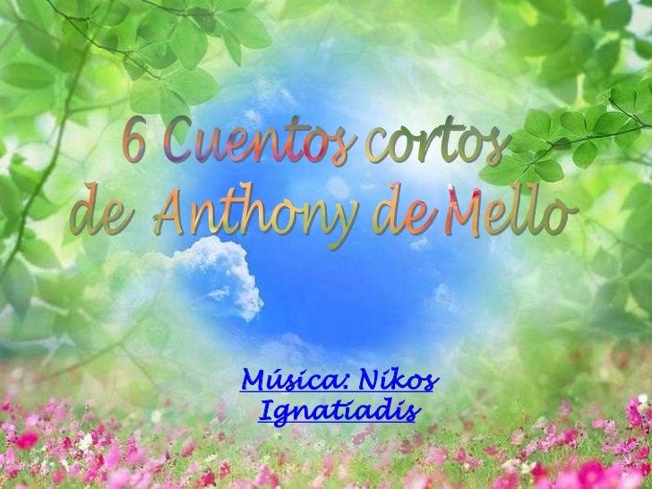 6 cuentos cortos_anthony_de_mello