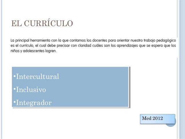 APRENDIZAJES FUNDAMENTALES (2013) 1.Ciudadanía: Ejerce plenamente su ciudadanía 2.Comunicación: Utiliza el lenguaje para...