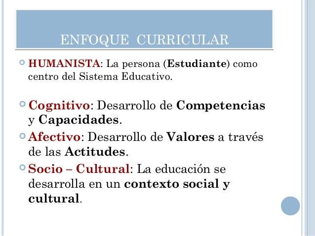 • Currículo abierto y flexible.Currículo abierto y flexible. • Competencias, Capacidades y Valores,Competencias, Capacidad...