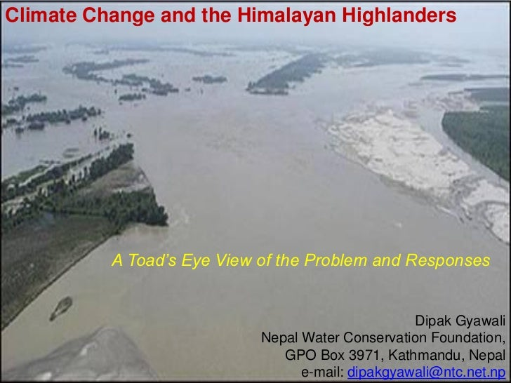 Climate Change and the Himalayan Highlanders          A Toad's Eye View of the Problem and Responses                      ...