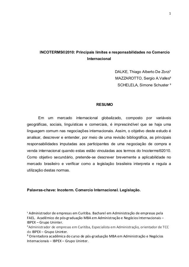 1 INCOTERMS®2010: Principais limites e responsabilidades no Comercio Internacional DALKE, Thiago Alberto De Zorzi¹ MAZZARO...
