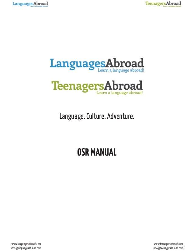 www.languagesabroad.com info@languagesabroad.com www.teenagersabroad.com info@teenagersabroad.com Language. Culture. Adven...