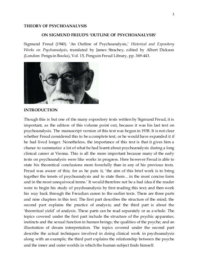 on sigmund freud s outline of psychoanalysis 1 theory of psychoanalysis on sigmund freud s outline of psychoanalysis sigmund freud 1940