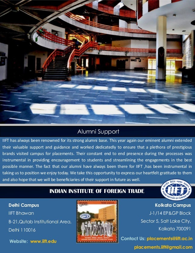Indian Institute of Foreign Trade Alumni Support IIFT has always been renowned for its strong alumni base. This year again...