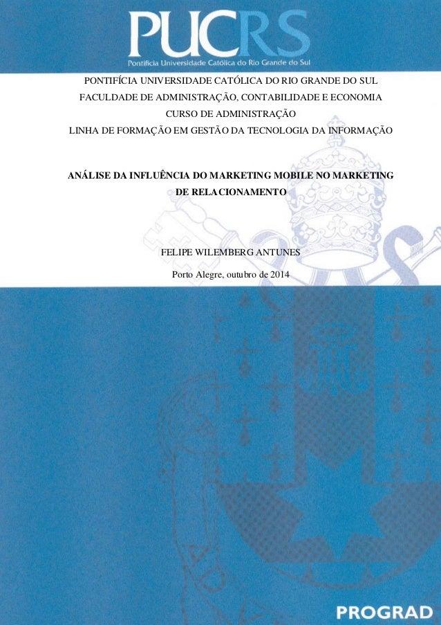 PONTIFÍCIA UNIVERSIDADE CATÓLICA DO RIO GRANDE DO SUL FACULDADE DE ADMINISTRAÇÃO, CONTABILIDADE E ECONOMIA CURSO DE ADMINI...