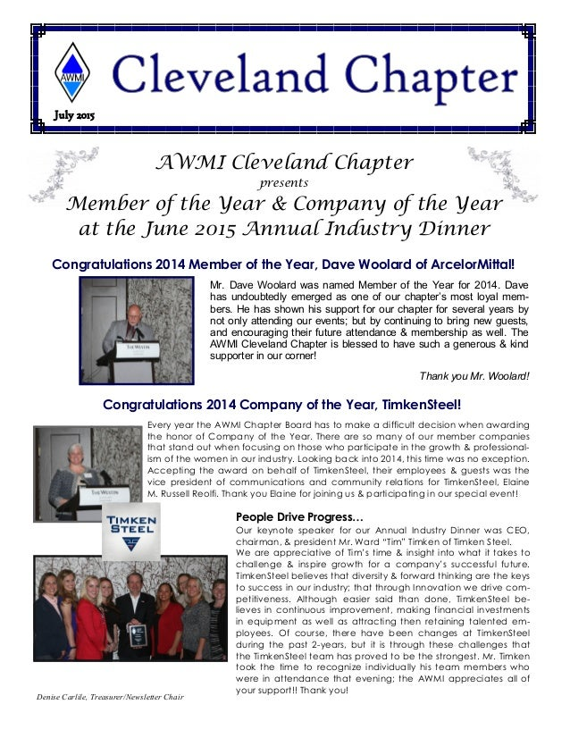 July 2015 Denise Carlile, Treasurer/Newsletter Chair AWMI Cleveland Chapter presents Member of the Year & Company of the Y...