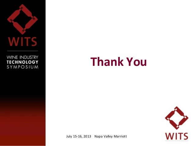 July 15-16, 2013 Napa Valley Marriott1414 Thank You