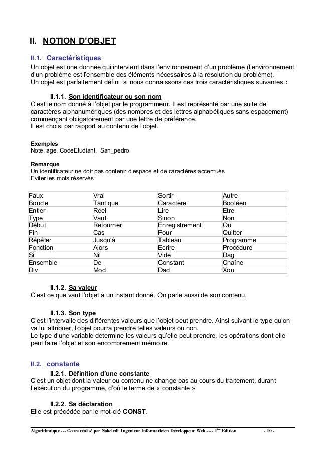 CONST Nom-de-la-constante = valeur NB Une constante a 2 attributs : Son identificateur ou nom Sa valeur (son contenu) Exem...
