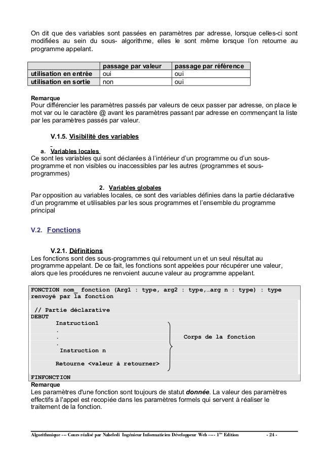 V.2.2. Appel d'une fonction L'appel des fonctions est différent de l'appel des procédures : L'appel d'une fonction doit ob...
