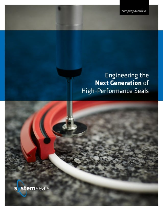 Engineering the Next Generation of High-Performance Seals company overview