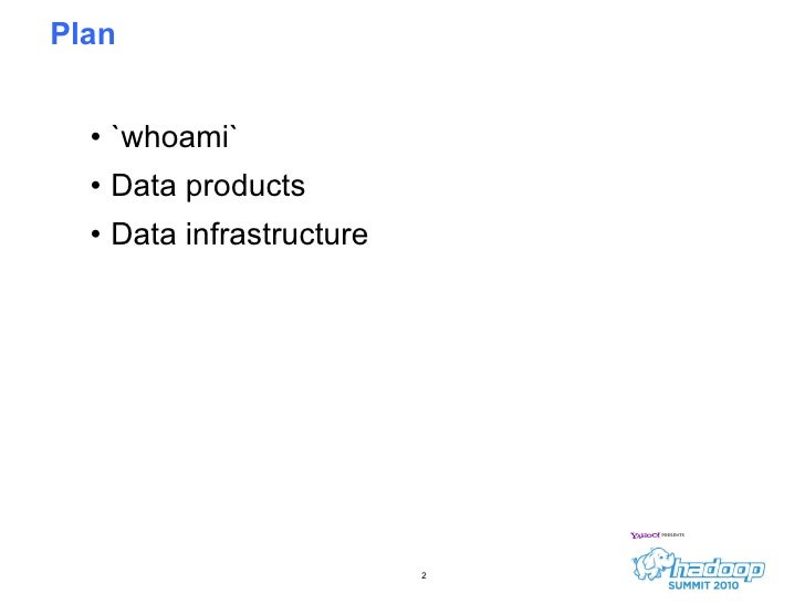 Data Applications and Infrastructure at LinkedIn__HadoopSummit2010 Slide 2