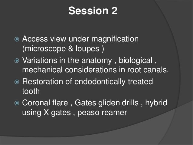 Session2  Post space preparation  Core materials  Bonding posts with resin composite cements