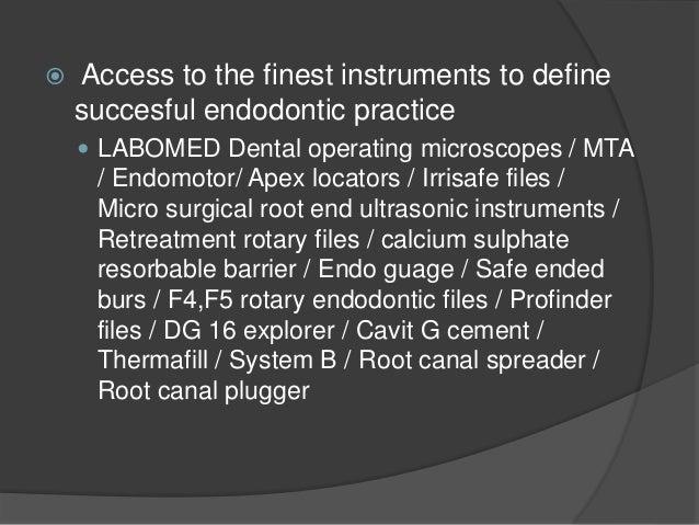 Day 1 Session 1  Insight into advanced endodontics  View typhodont /stimulator  Orientation into microscope  Understan...
