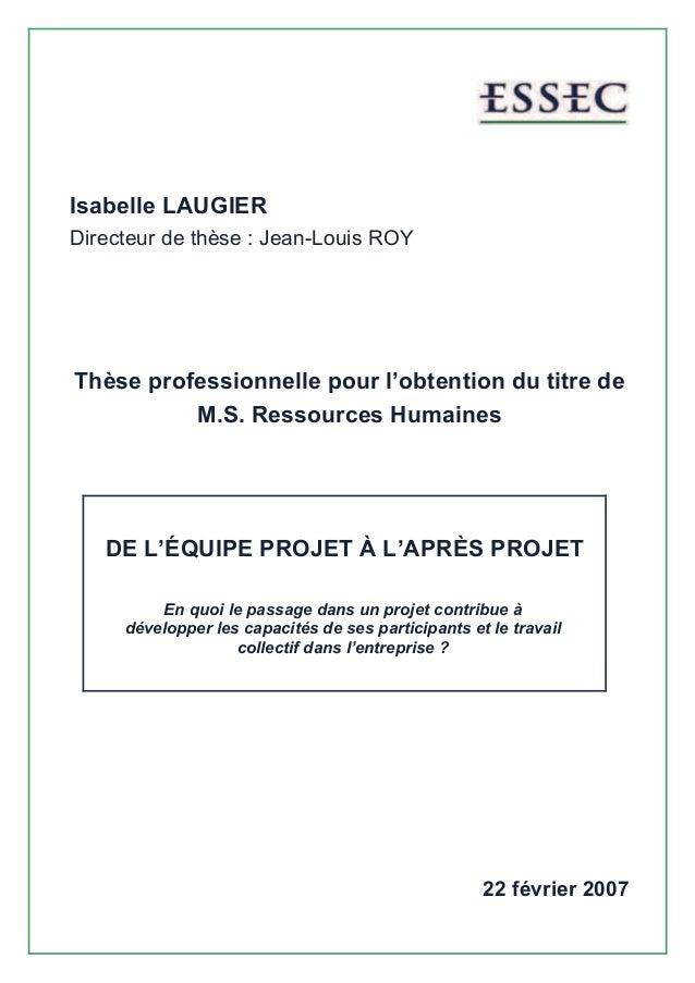 Isabelle LAUGIER Directeur de thèse : Jean-Louis ROY Thèse professionnelle pour l'obtention du titre de M.S. Ressources Hu...