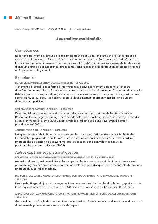 Jérôme Bernatas 40 rue d'Hautpoul 75019 Paris +33 (6) 70 58 12 76 jbernatas@gmail.com Journaliste multimédia Compétences R...