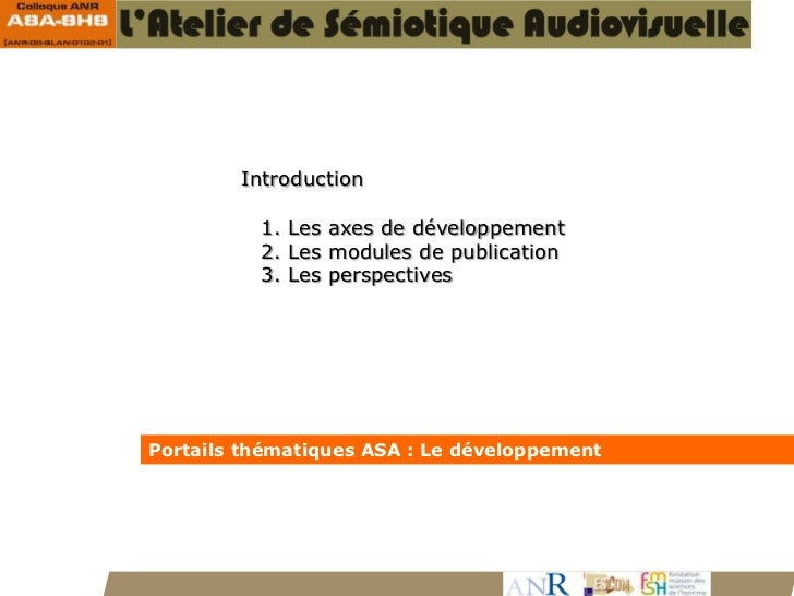 Introduction                 1. Les axes de développement                 2. Les modules de publication                 3....