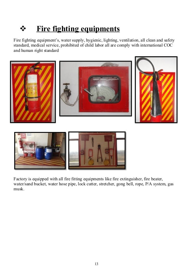  Fire fighting equipments Fire fighting equipment's, water supply, hygienic, lighting, ventilation, all clean and safety ...