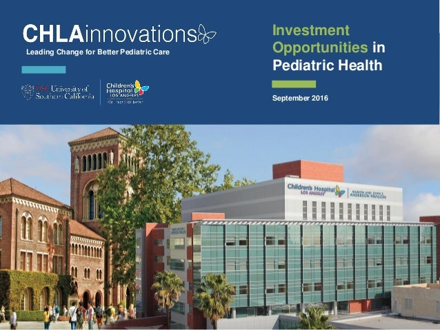 CHLA Pediatric Health Investment Opportunities_Sept 16