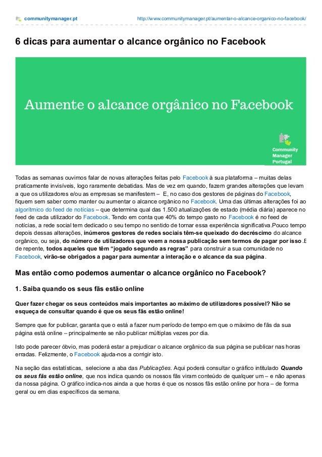 communitymanager.pt http://www.communitymanager.pt/aumentar-o-alcance-organico-no-facebook/ 6 dicas para aumentar o alcanc...