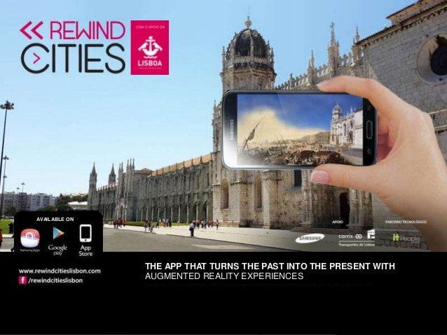 THE APP THAT TURNS THE PAST INTO THE PRESENT WITH AUGMENTED REALITY EXPERIENCES AVAILABLE ON