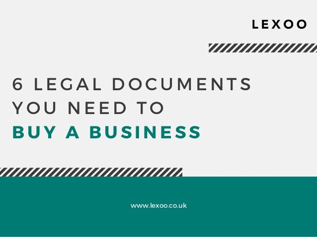 Documents You Need To Buy A Business - Buy legal documents