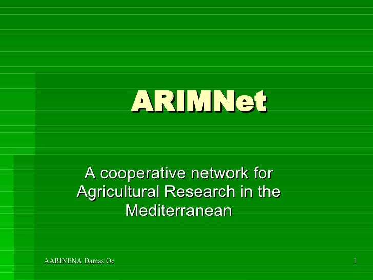 ARIMNet A cooperative network for Agricultural Research in the Mediterranean