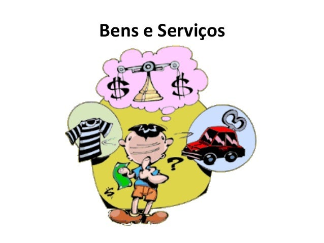 Bens e Serviços