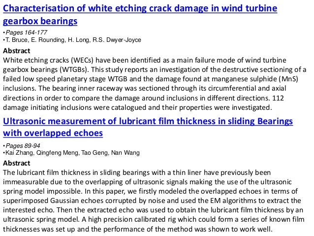 Characterisation of white etching crack damage in wind turbine gearbox bearings •Pages 164-177 •T. Bruce, E. Rounding, H. ...