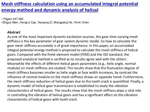 Mesh stiffness calculation using an accumulated integral potential energy method and dynamic analysis of helical • Pages 4...