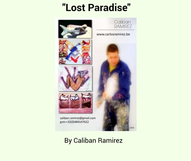 """Lost	Paradise"" By	Caliban	Ramirez"