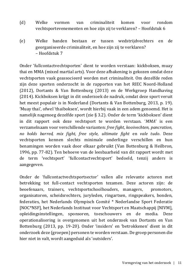 Vormgeving van het onderzoek | 11 (d) Welke vormen van criminaliteit komen voor rondom vechtsportevenementen en hoe zijn z...