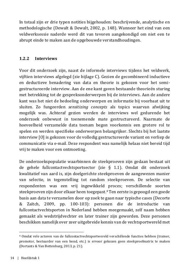 14 | Hoofdstuk 1 In totaal zijn er drie typen notities bijgehouden: beschrijvende, analytische en methodologische (Dewalt ...